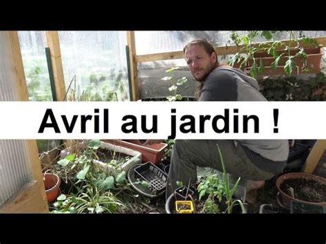 Jardin En Avril Que Faire by Que Faire Au Jardin En Avril
