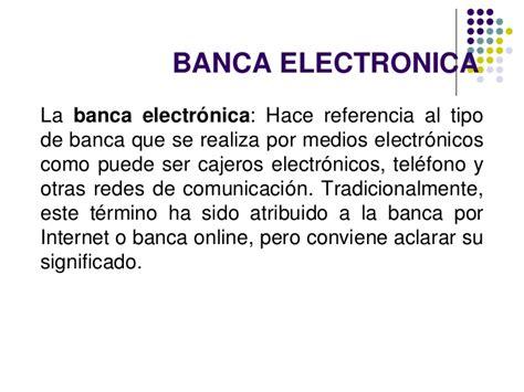 banca elctronica ventjas de la banca electronica