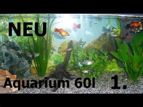 beleuchtung 60l aquarium let 180 s fish neu gestaltetes 60l aquarium fische