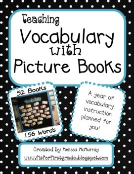 Teaching Vocabulary With Picture Books A Year S Worth Of