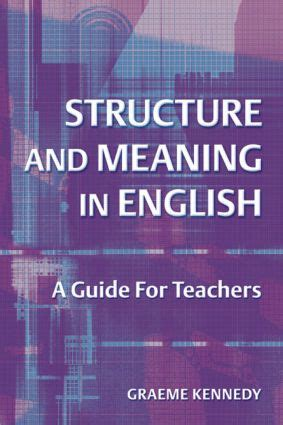 Structure And Meaning In English A Guide For Teachers