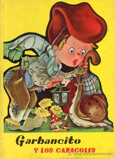 libro garbancito troquelados clasicos coleccion antiguo cuento garbancito y los caracoles e comprar libros antiguos de cuentos en