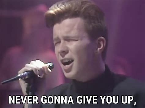 Rick Astley Never Gonna Give You Up Meme - never gonna give you up by mgsacto b95fd2185 singsnap