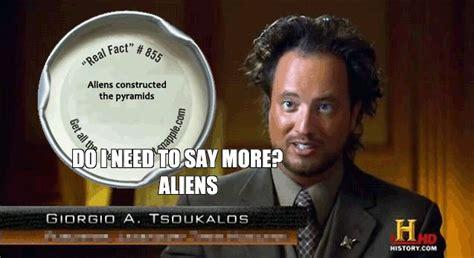 Aliens History Channel Meme - 61 best images about giorgio a tsoukalos meme on pinterest