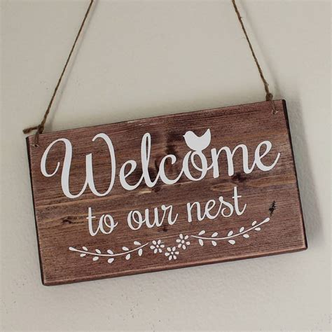 Handmade Wooden Sign - welcome to our nest handmade wooden sign by bobby