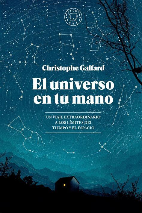 libro el universo en tus primeras paginas primeros capitulos de libros descarga gratis libro el universo en tu mano