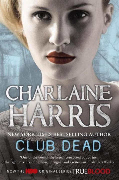Club Dead club dead sookie stackhouse book 3 by charlaine harris
