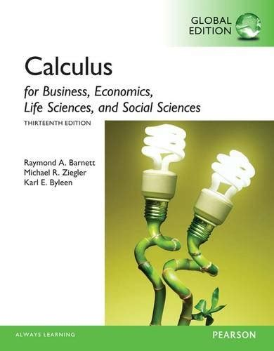 college mathematics for business economics sciences and social sciences 14th edition books college mathematics for business economics sciences