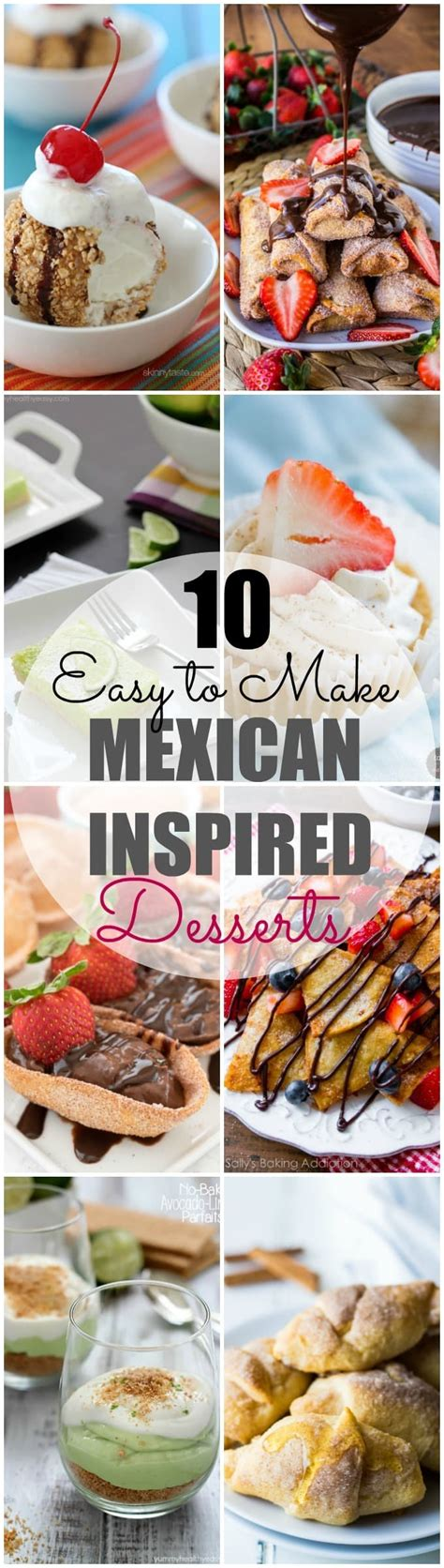 A Mexican Inspired Dessert For Cinco De Mayo by 10 Easy To Make Mexican Inspired Desserts Healthy Easy