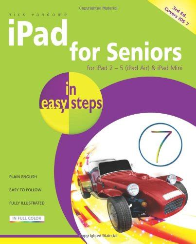 for seniors in easy steps covers ios 11 books libro for seniors in easy steps 3rd edition covers