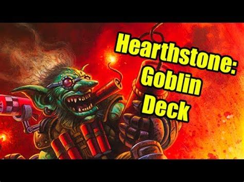 hearthstone deck rating hearthstone decks all goblin deck
