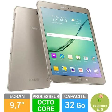 Samsung Tab S2 Wifi Only samsung galaxy tab s2 9 7 32 go or prix pas cher