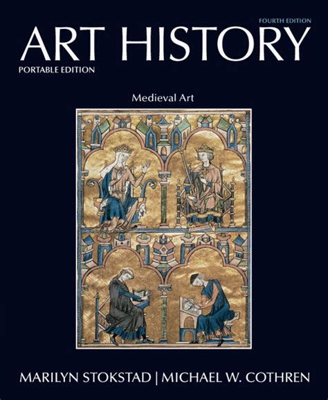 the art book new edition mini format book stokstad cothren art history portable book 2 medieval art pearson