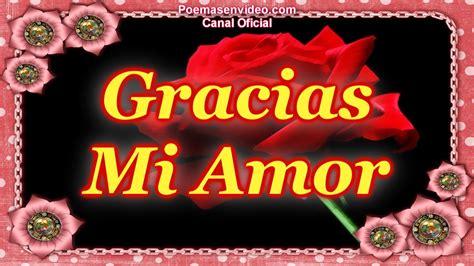 imagenes de gracias mi amor en ingles gracias mi amor feliz san valentin d 237 a de los enamorados