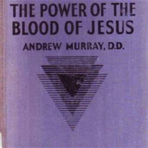 the power of the blood of jesus updated edition the vital of blood for redemption sanctification and books the power of the blood of jesus and the blood of the cross