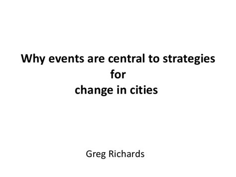 event design greg richards greg richards quot why events are placed in the centre of