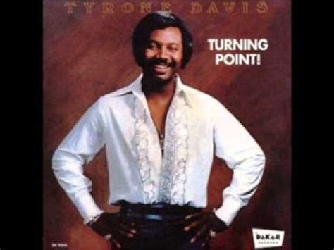 my davis tyrone davis turning point