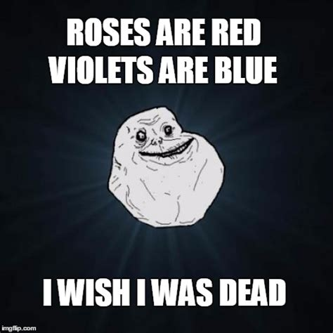 Meme Generator Forever Alone - forever alone meme imgflip