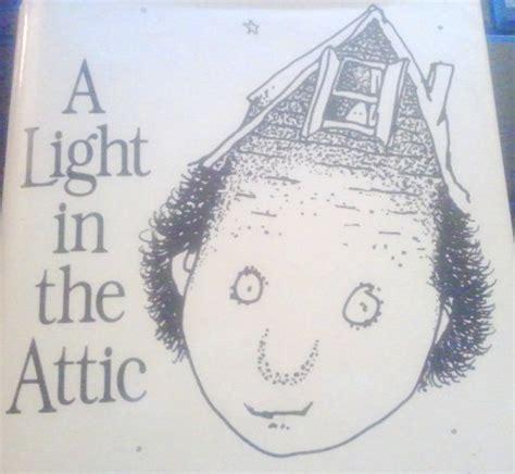 The Light In The Attic by Light In The Attic Caitlinsternwrites