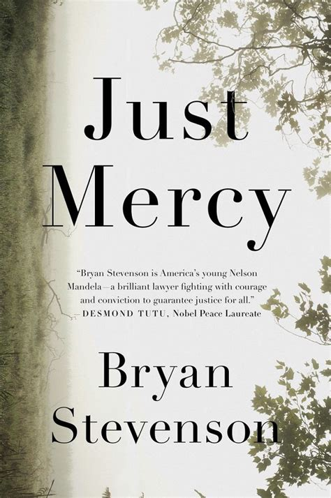 mercy and books quot just mercy a story of justice and redemption quot by bryan