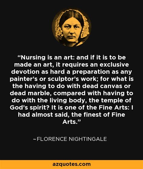 florence nightingale quotes florence nightingale quote nursing is an and if it