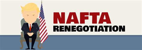 trump nafta changes president trump moves towards nafta negotiations pma