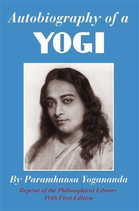 biography of yogi book karma and some autobiography of a yogi by paramhansa