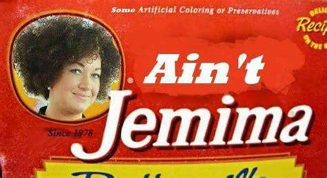 Aunt Jemima Meme - ain t jemima rachel dolezal s racial identity
