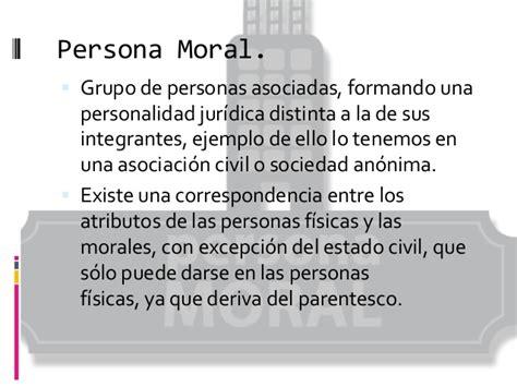 de personas morales ejemplos personas f 237 sicas morales y sus atributos