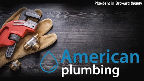 American Plumbing Fl by Plumber Plantation Archives Plumber Fort Lauderdale