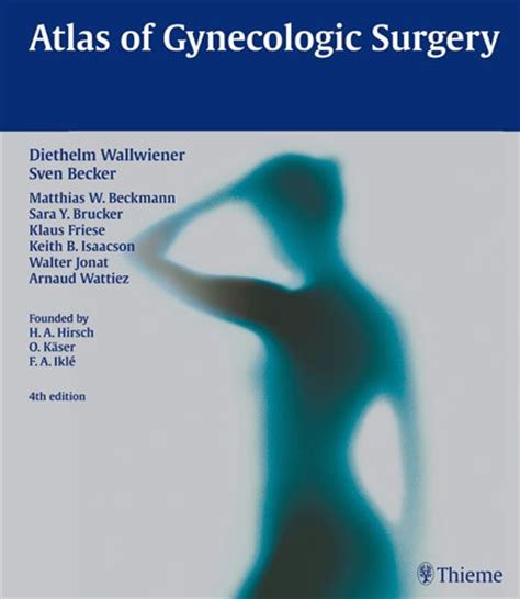 Gynaecology And The Newborn 4th Edition atlas of gynecologic surgery 4th edition pdf am medicine