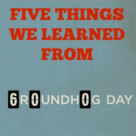groundhog day existentialism quotes the 25 best groundhogs day ideas on