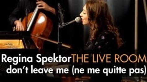 when i leave the room lyrics ne me quitte pas spektor
