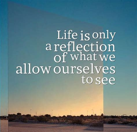 Self Reflection Quotes | Positive Self Reflection Quotes