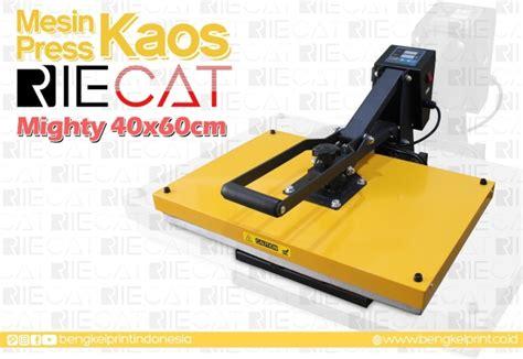 Mesin Sablon Kaos Digital 40x60 jual mesin press kaos riecat mighty 40x60 terbaru