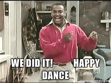Happy Dance Meme - we did it happy dance carlton dance meme generator