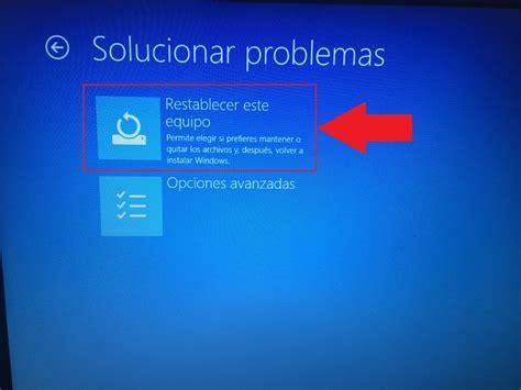 mis imagenes windows 10 c 243 mo restablecer el equipo con windows 10 sin perder mis
