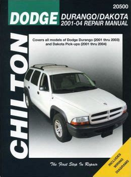 2001 dodge durango original service manual download manuals chilton s dodge durango dakota 2001 04 repair manual by jay storer 9781563927058 paperback