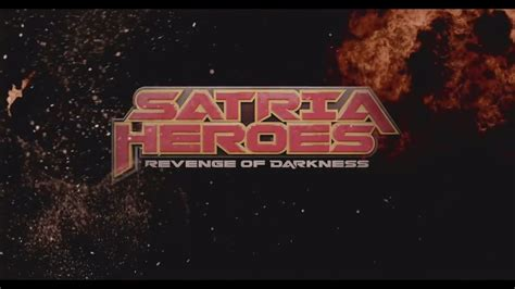 download film komedi layar lebar indonesia review film satria heroes revenge of darkness film layar