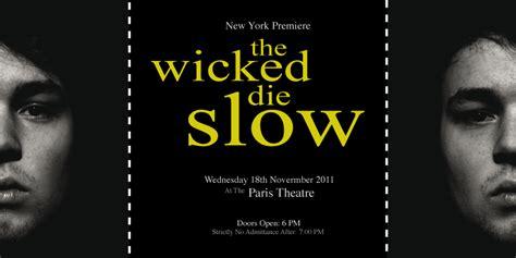 luis f ramirez s portfolio quot the wicked die slow quot movie