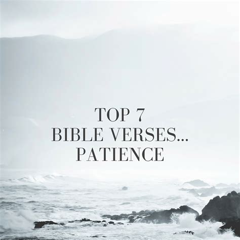 Bible Quotes About Patient by Top 7 Bible Verses Patience Everyday Servant