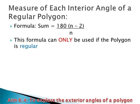Measure Of An Interior Angle Of A Regular Hexagon by Aim 6 4 To Explore The Exterior Angles Of A Polygon Ppt