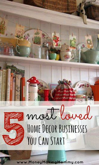 5 most loved home d 233 cor businesses you can start at home