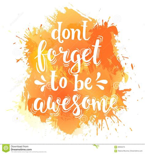 poster design inspiration vector don t forget to be awesome hand drawn typography poster