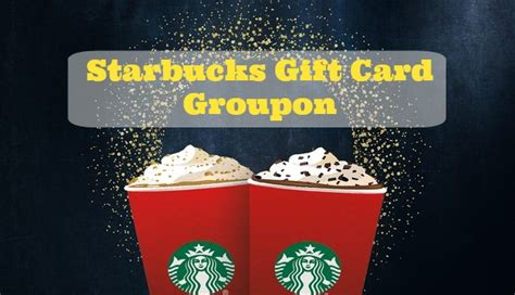 Starbucks Gift Card Groupon - 10 for 15 starbucks gift card southern savers