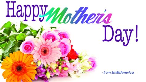 mothers day happy mothers day small business news