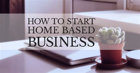start business from home how to start home based business 187 coding owl designs