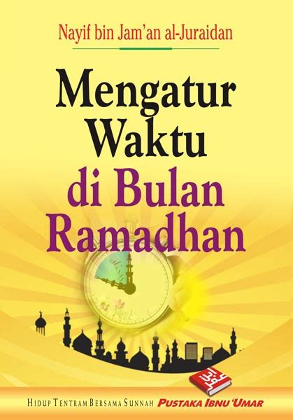 pustaka ibnu umar kode 231 buku saku mengatur waktu di bulan ramadhan