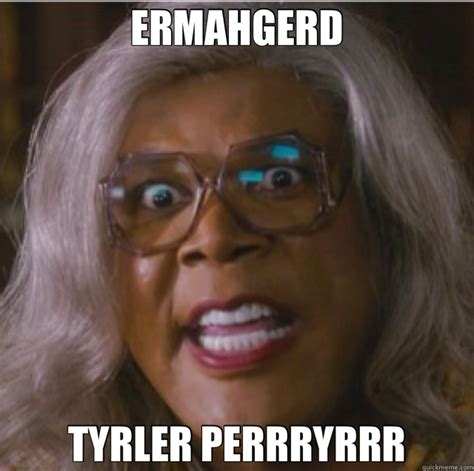 Tyler Perry Memes - tyler perry memes quickmeme