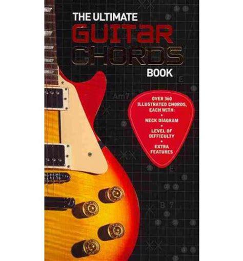 tutorial ultimate guitar the ultimate guitar chords book nick freeth 9781445416335